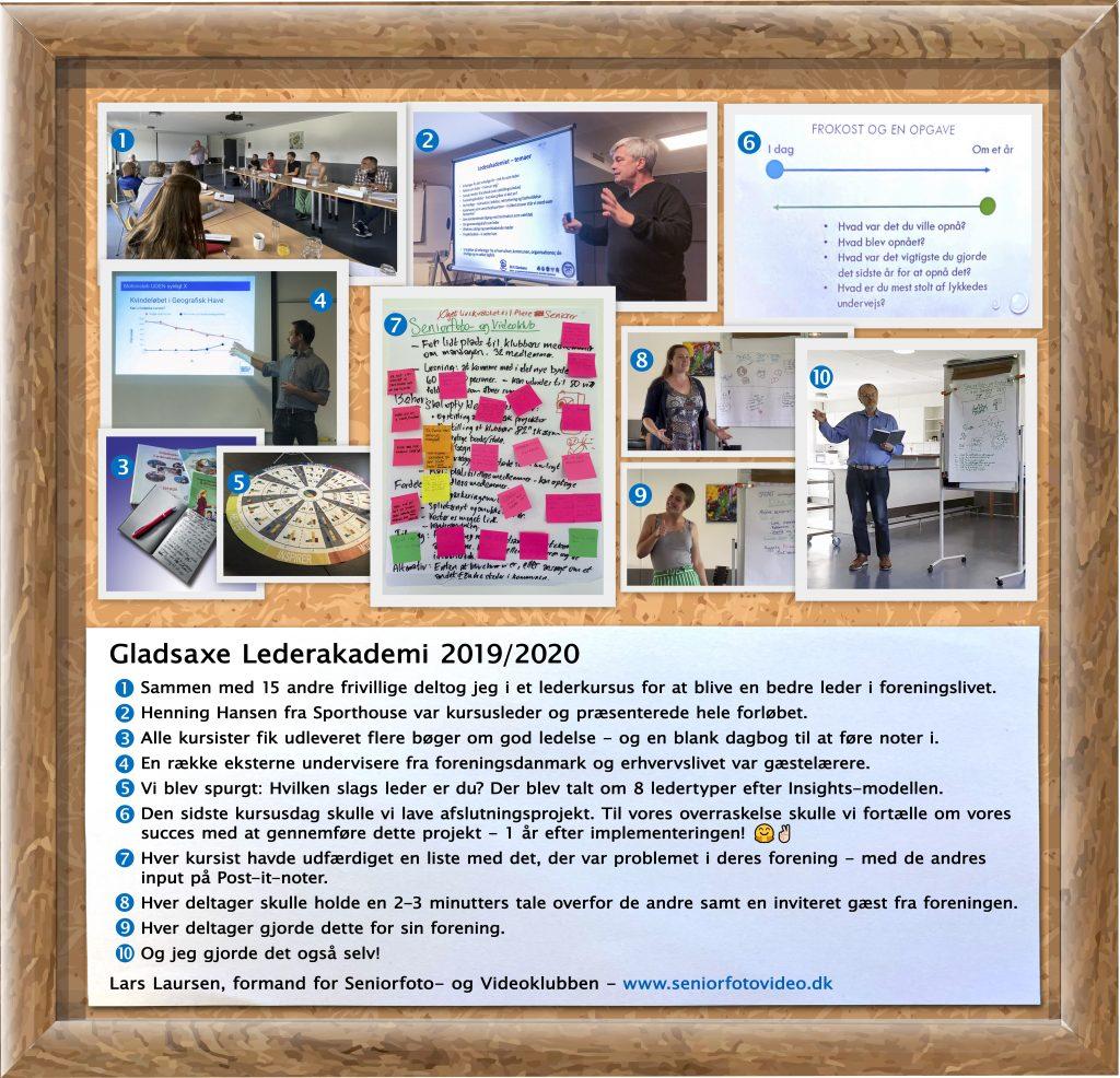 Samme fotoserie om Lars Laursens deltagelse i et lederkursus på Gladsaxe Lederakademi i 2019/2020 – her dog med både ramme og tekst - en variation. Kan forstørres.