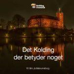 """Kolding Fotoklubs 10-års jubilæumsbog: """"Det Kolding der betyder noget""""."""